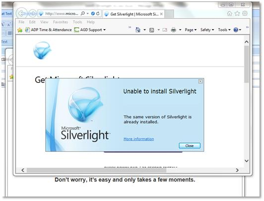 Prompted to install silverlight, but it's already installed